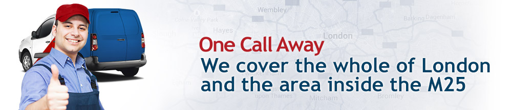 We cover the whole of London and the area inside the M25